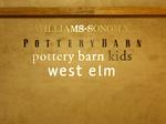 Williams Sonoma, Pottery Barn, Pottery Barn Kids, West Elm